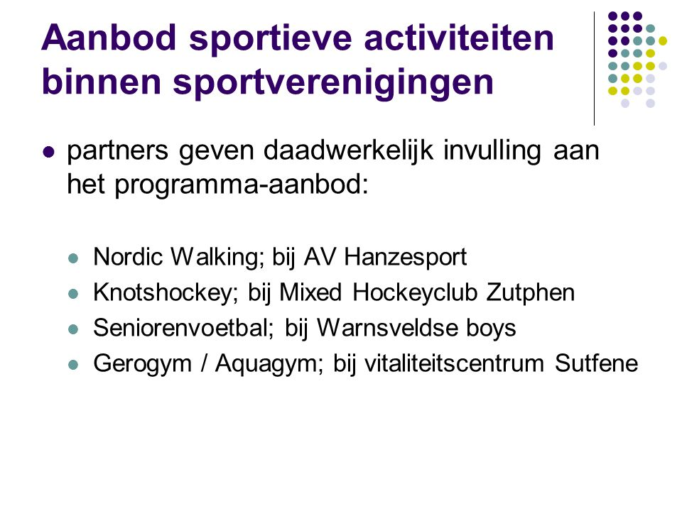 Aanbod sportieve activiteiten binnen sportverenigingen