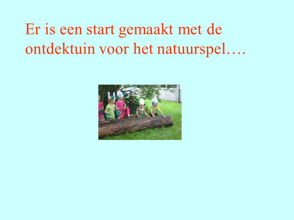 Er is een start gemaakt met de ontdektuin voor het natuurspel….