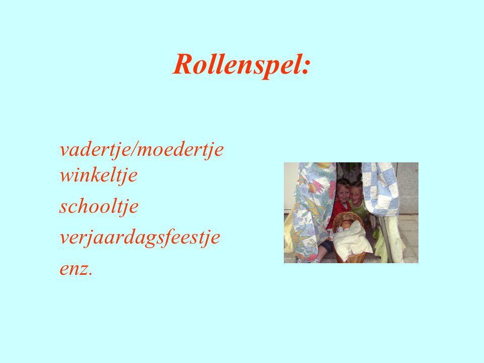 Rollenspel: schooltje verjaardagsfeestje enz.