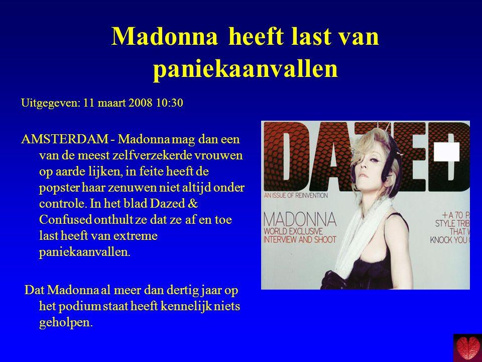 Madonna heeft last van paniekaanvallen