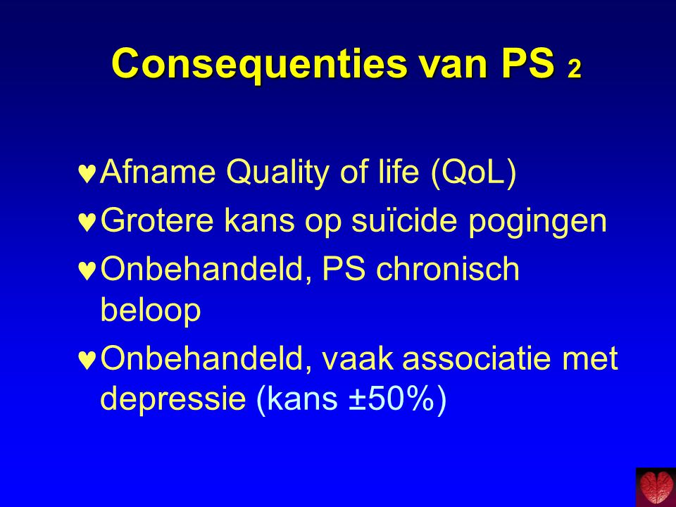 Consequenties van PS 2 Afname Quality of life (QoL)
