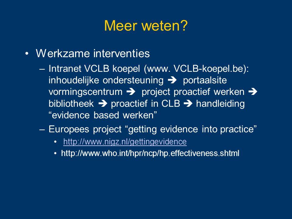 Meer weten Werkzame interventies