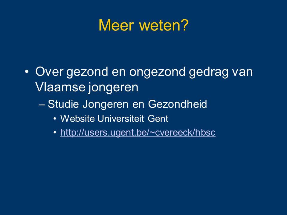 Meer weten Over gezond en ongezond gedrag van Vlaamse jongeren
