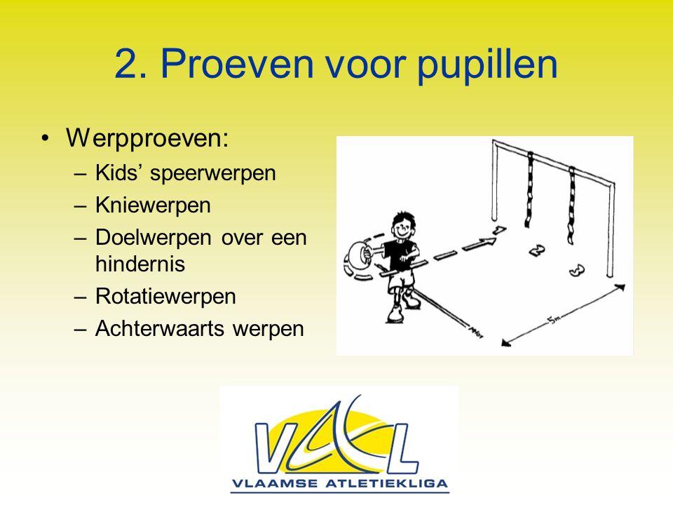 2. Proeven voor pupillen Werpproeven: Kids' speerwerpen Kniewerpen