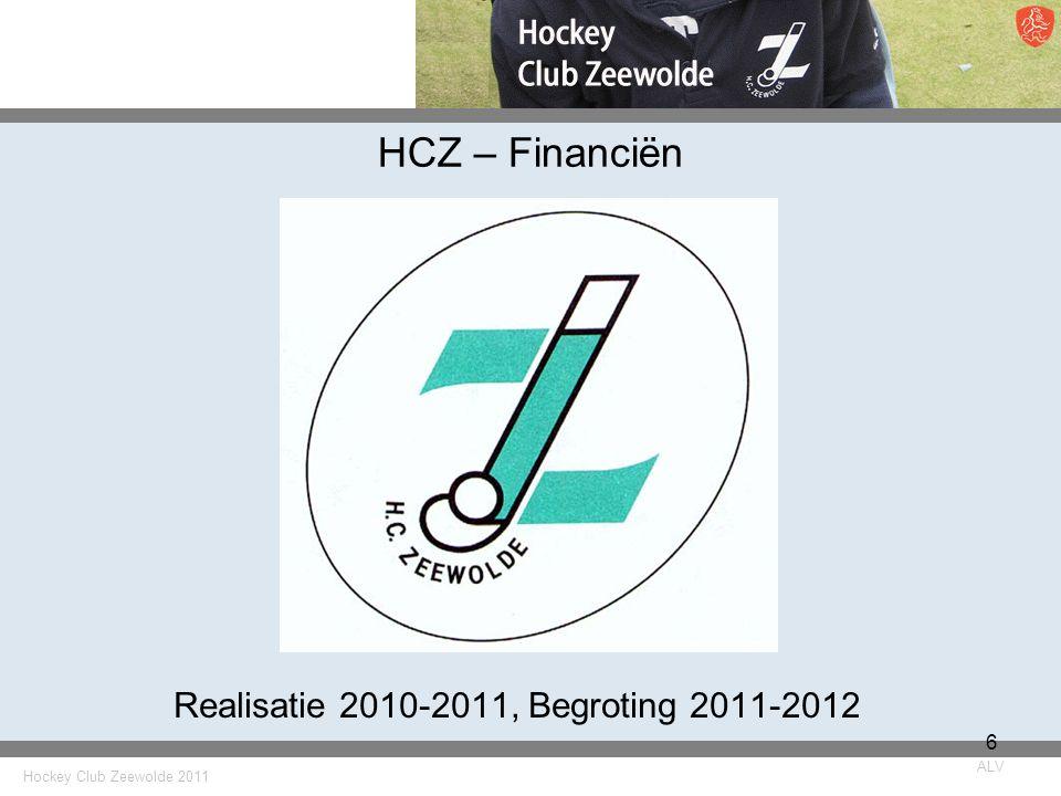 Realisatie 2010-2011, Begroting 2011-2012