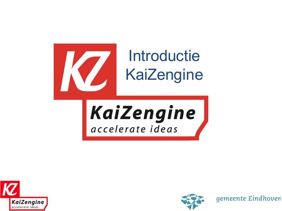 Missie Kaizengine Kaizengine is de katalysator die massaal beschikbare ideeen laat om zetten in significante en concrete resultaten.