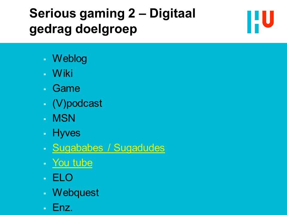 Serious gaming 2 – Digitaal gedrag doelgroep