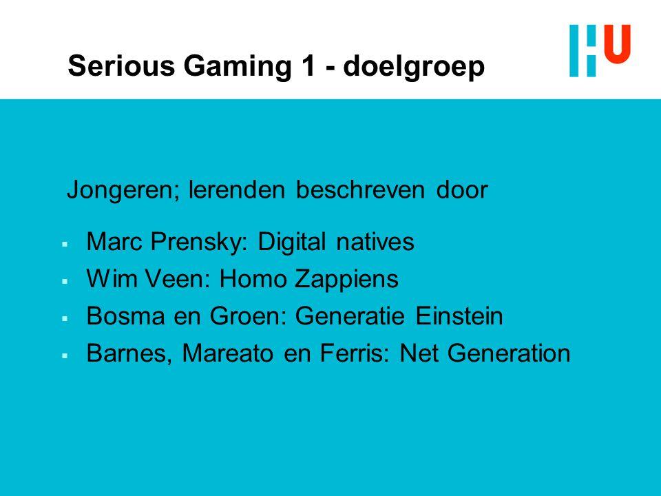Serious Gaming 1 - doelgroep