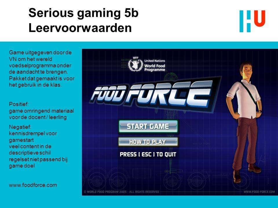 Serious gaming 5b Leervoorwaarden