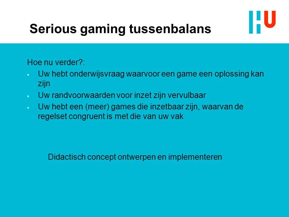 Serious gaming tussenbalans
