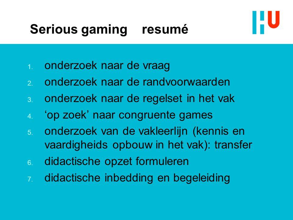 Serious gaming resumé onderzoek naar de vraag