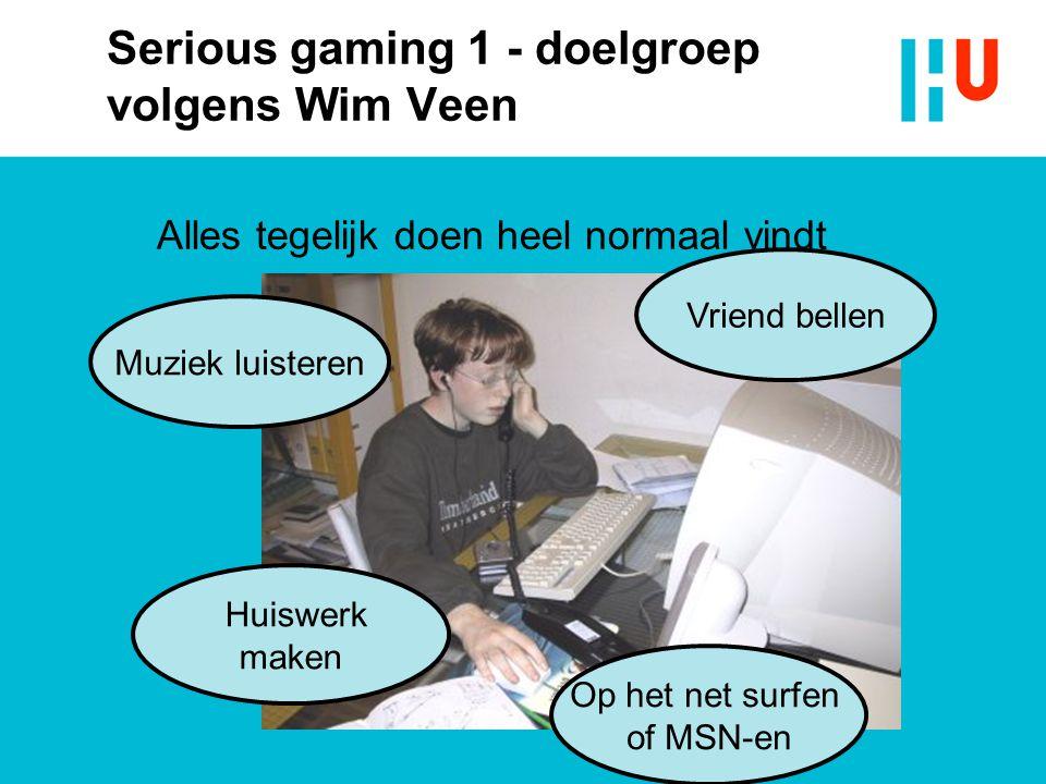 Serious gaming 1 - doelgroep volgens Wim Veen