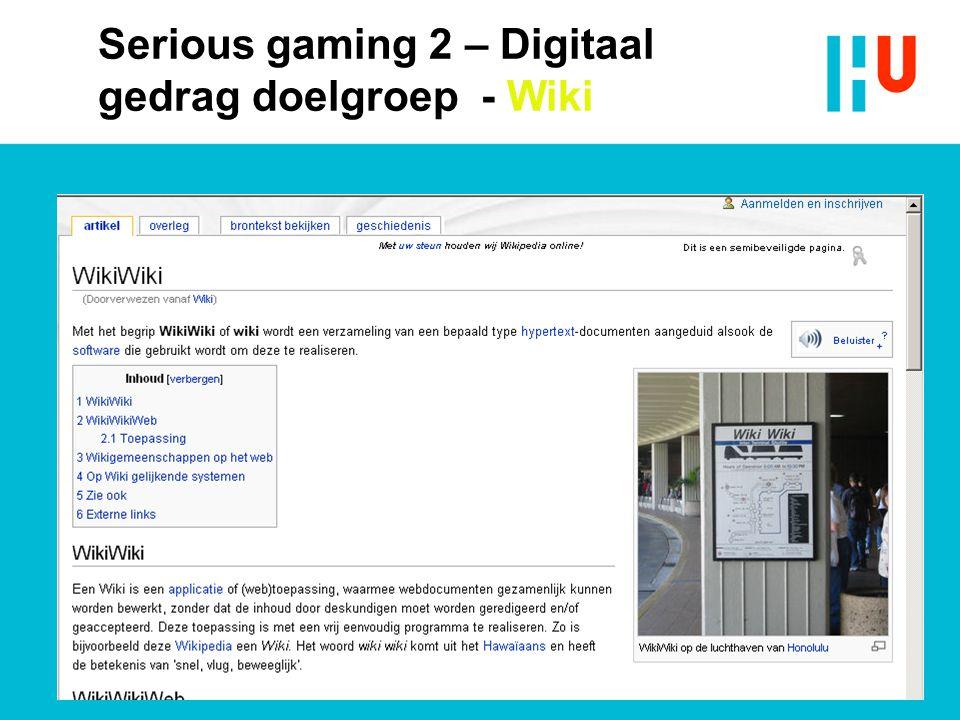Serious gaming 2 – Digitaal gedrag doelgroep - Wiki
