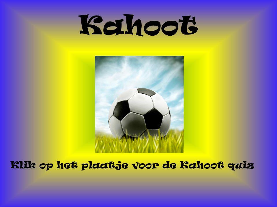 Kahoot Klik op het plaatje voor de Kahoot quiz