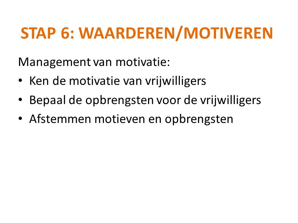 Stap 6: waarderen/motiveren