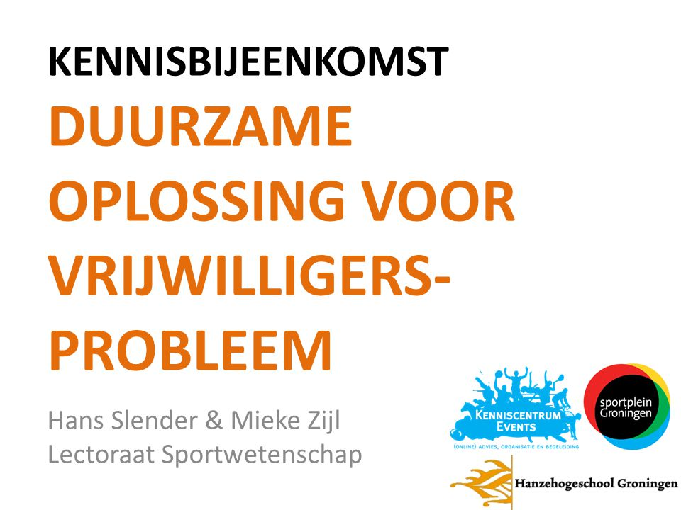 Kennisbijeenkomst Duurzame oplossing voor vrijwilligers- probleem
