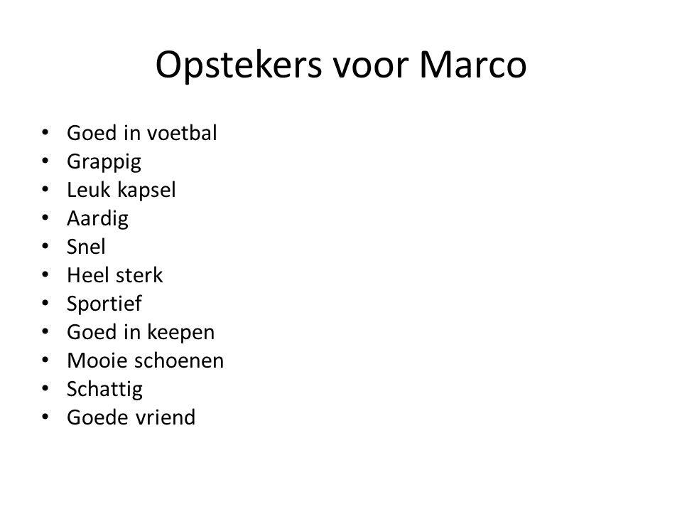 Opstekers voor Marco Goed in voetbal Grappig Leuk kapsel Aardig Snel