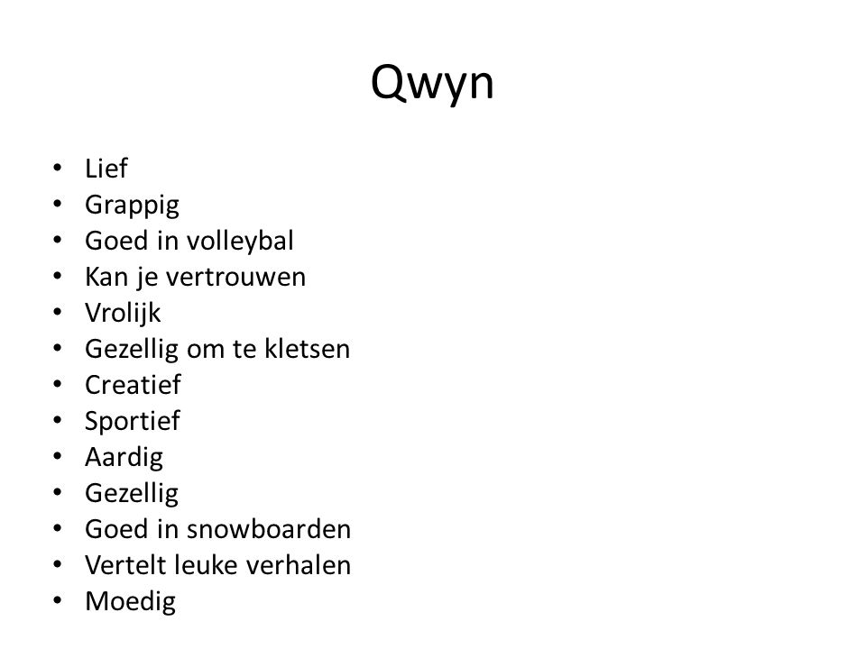 Qwyn Lief Grappig Goed in volleybal Kan je vertrouwen Vrolijk