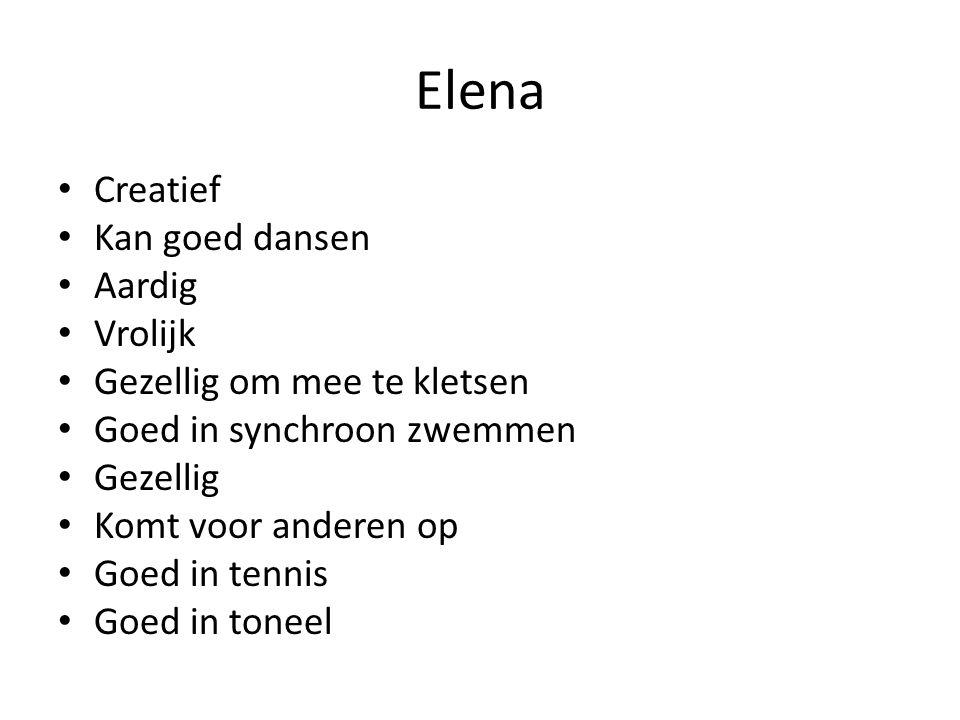 Elena Creatief Kan goed dansen Aardig Vrolijk