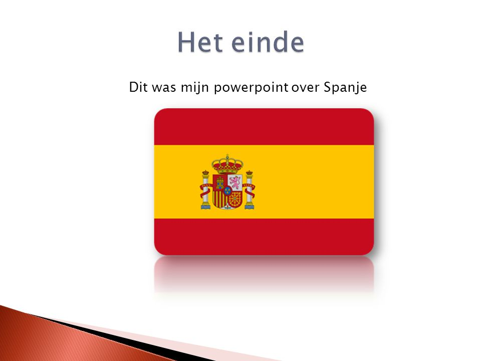 Dit was mijn powerpoint over Spanje