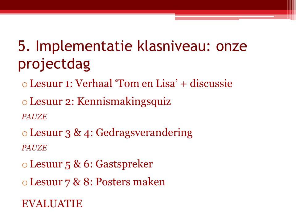 5. Implementatie klasniveau: onze projectdag