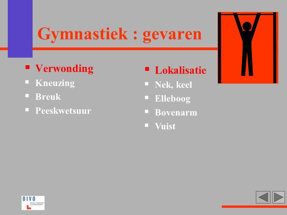Gymnastiek : gevaren Verwonding Lokalisatie Kneuzing Nek, keel Breuk