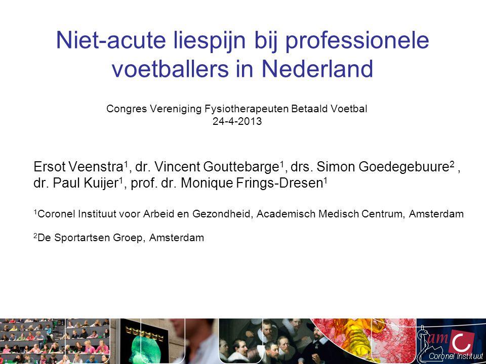 Niet-acute liespijn bij professionele voetballers in Nederland