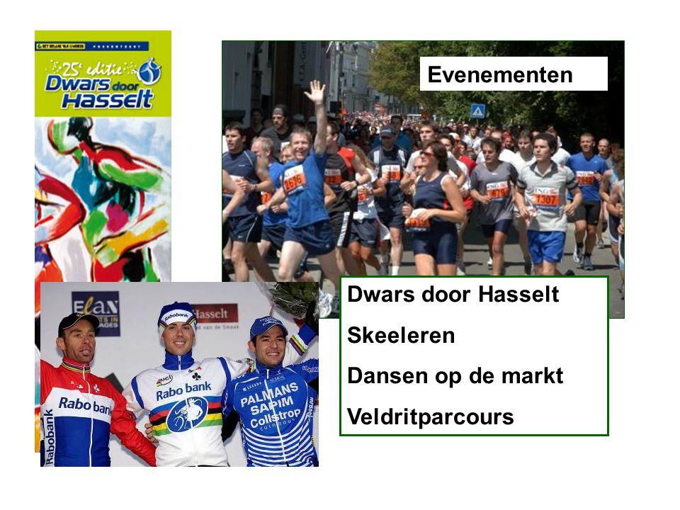 Evenementen Dwars door Hasselt Skeeleren Dansen op de markt Veldritparcours