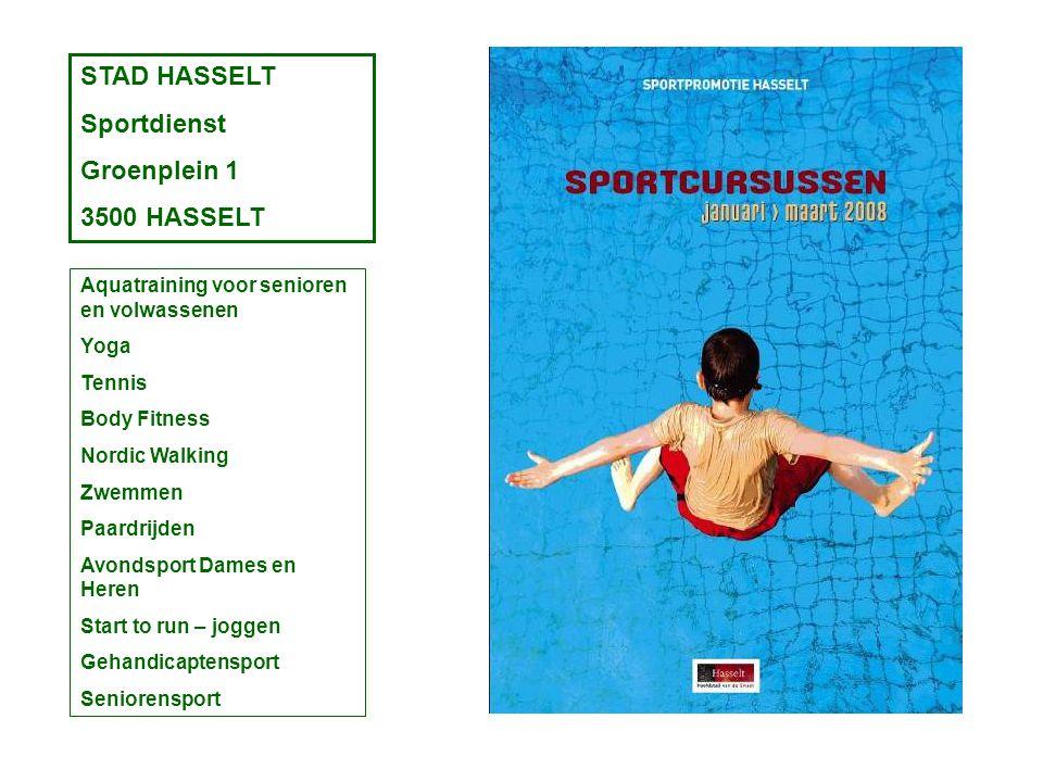 STAD HASSELT Sportdienst Groenplein 1 3500 HASSELT