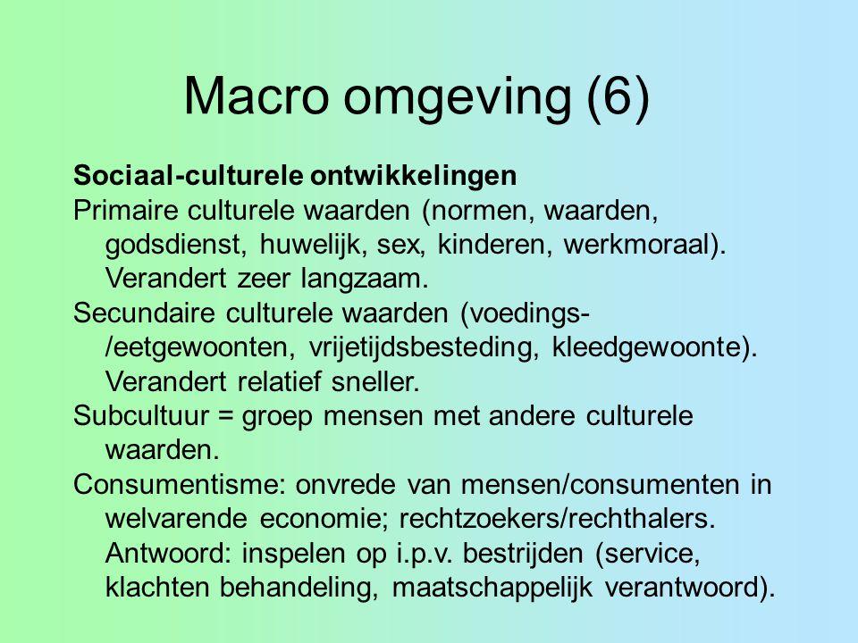 Macro omgeving (6) Sociaal-culturele ontwikkelingen