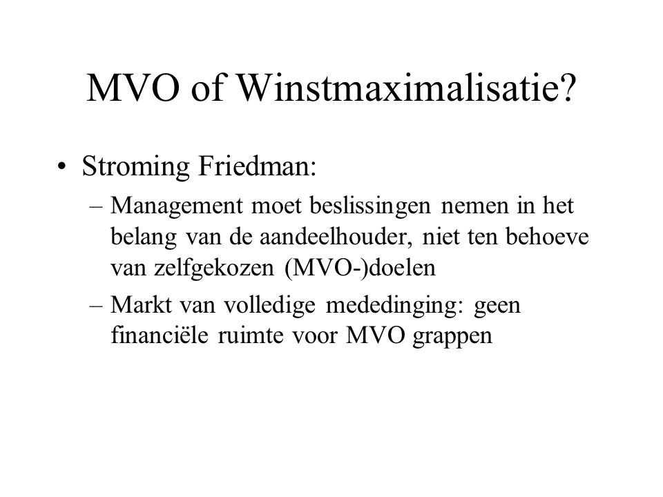 MVO of Winstmaximalisatie