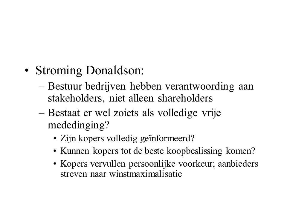 Stroming Donaldson: Bestuur bedrijven hebben verantwoording aan stakeholders, niet alleen shareholders.