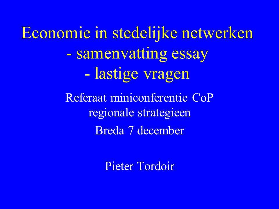 Economie in stedelijke netwerken - samenvatting essay - lastige vragen