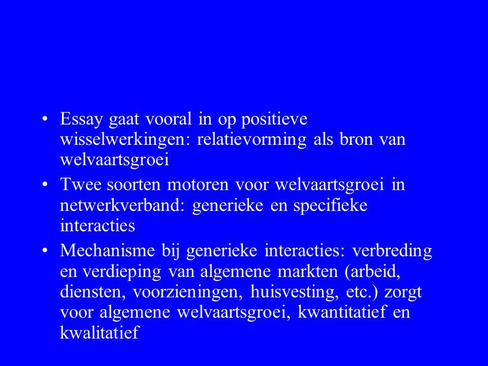 Essay gaat vooral in op positieve wisselwerkingen: relatievorming als bron van welvaartsgroei