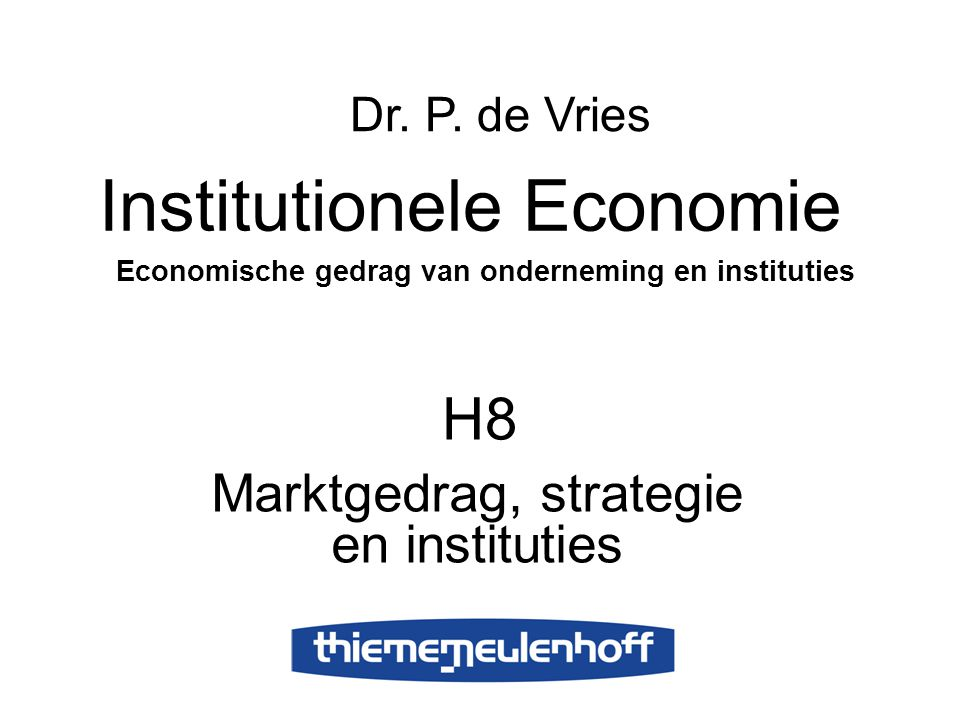 Marktgedrag, strategie en instituties