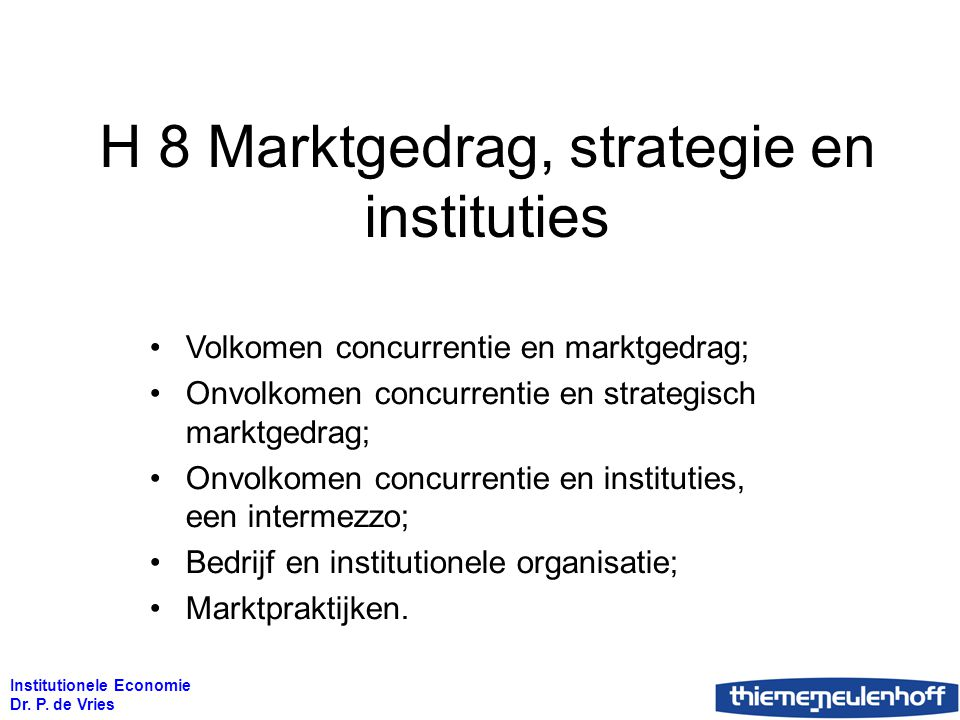 H 8 Marktgedrag, strategie en instituties