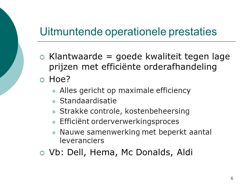 Uitmuntende operationele prestaties