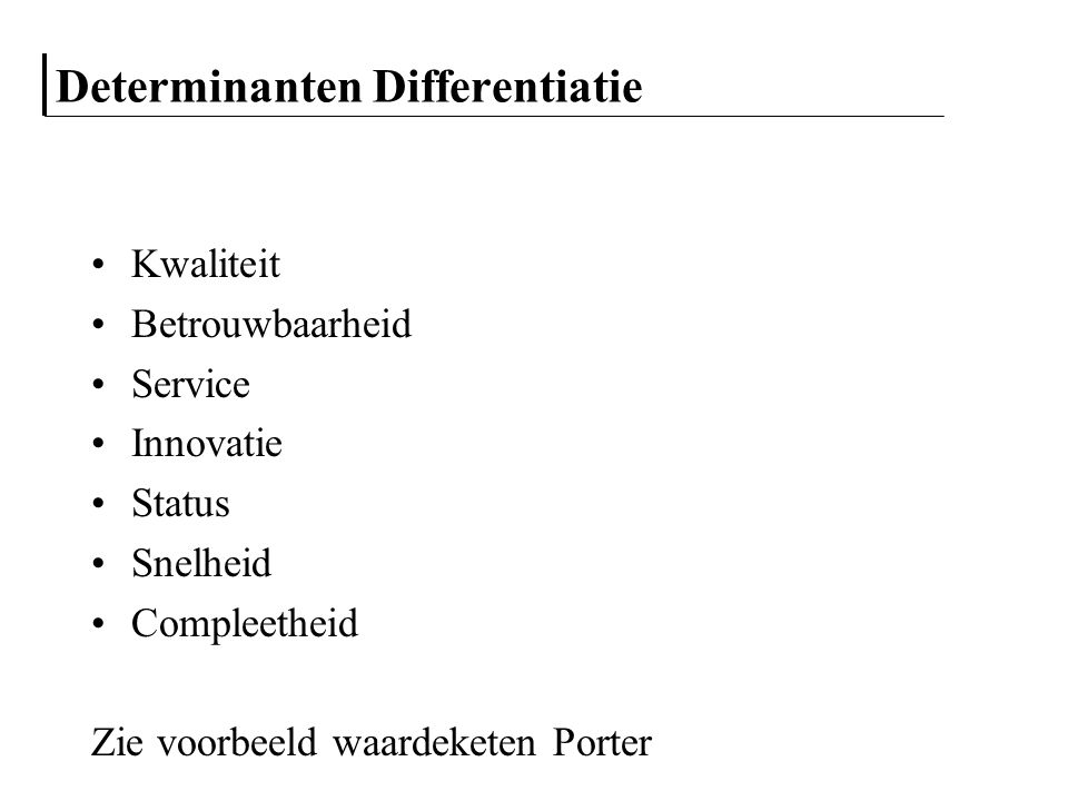 Determinanten Differentiatie