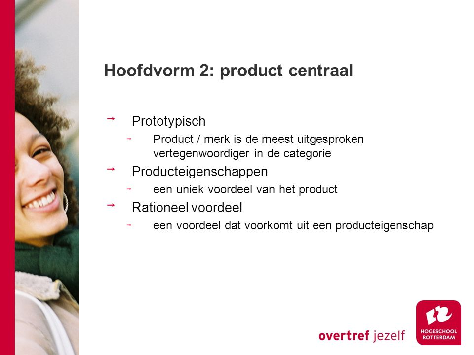 Hoofdvorm 2: product centraal