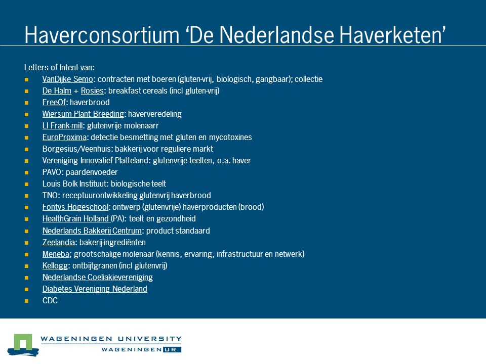 Haverconsortium 'De Nederlandse Haverketen'