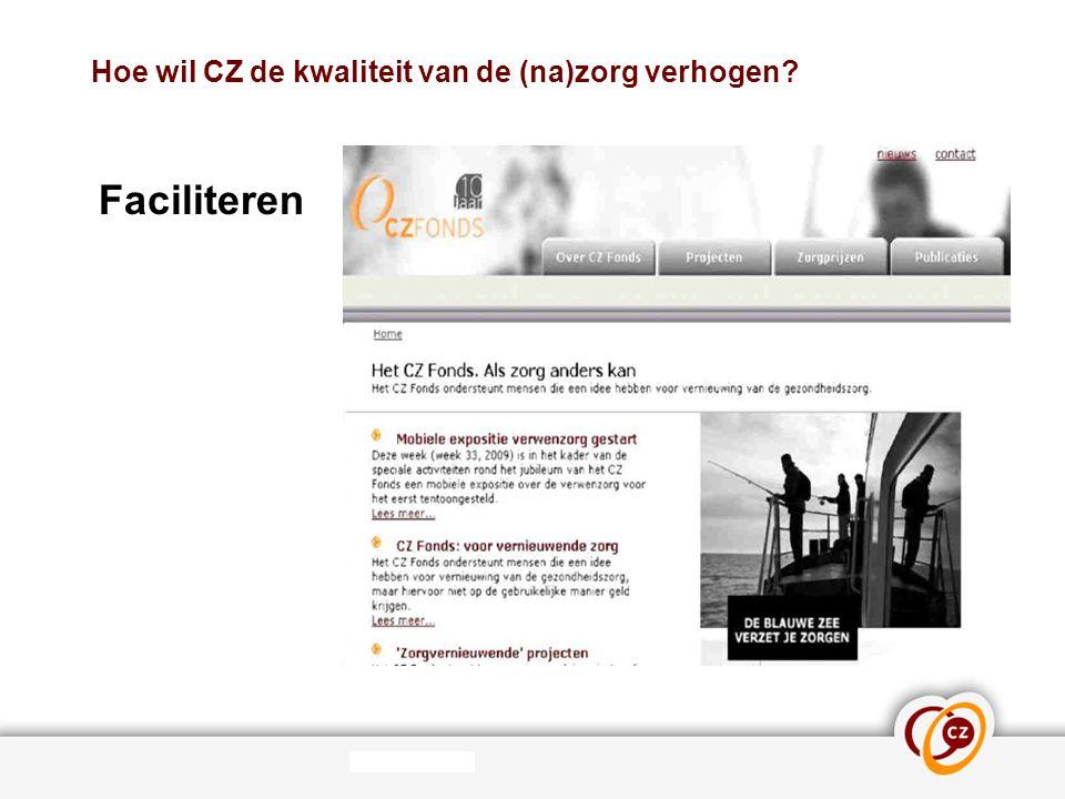 Hoe wil CZ de kwaliteit van de (na)zorg verhogen