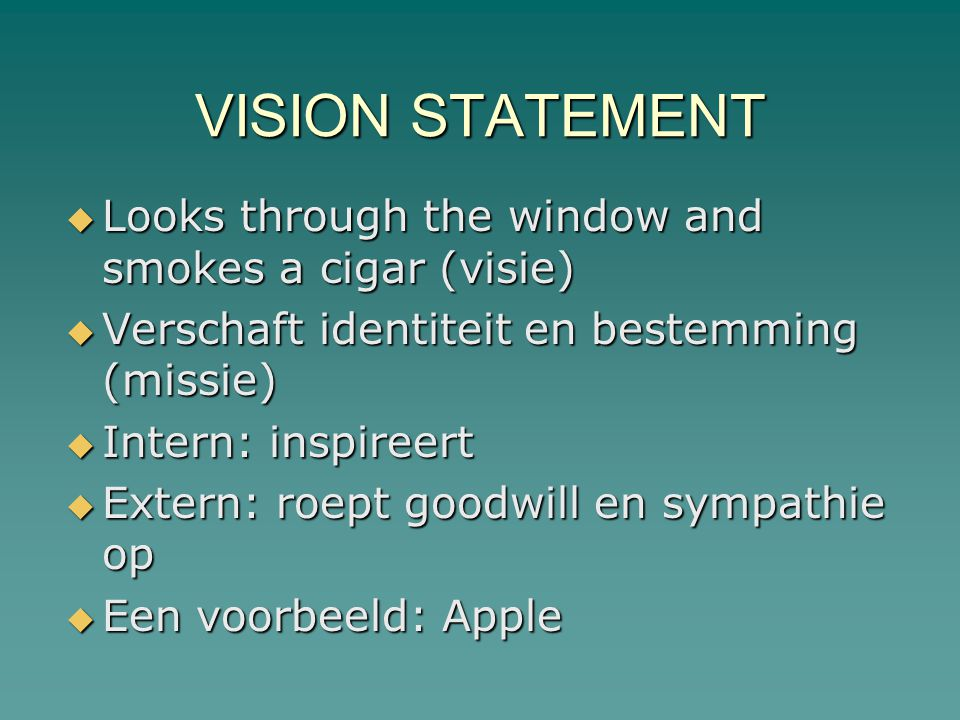 VISION STATEMENT Looks through the window and smokes a cigar (visie)