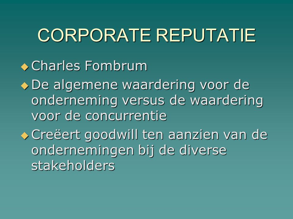 CORPORATE REPUTATIE Charles Fombrum