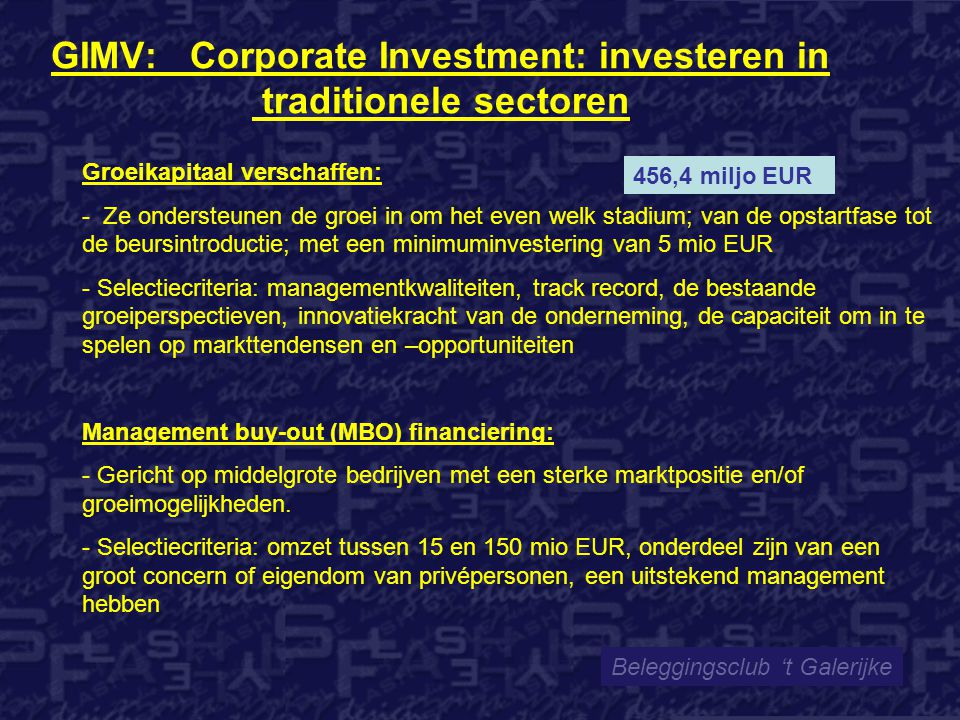 GIMV: Corporate Investment: investeren in traditionele sectoren