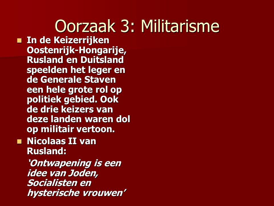 Oorzaak 3: Militarisme