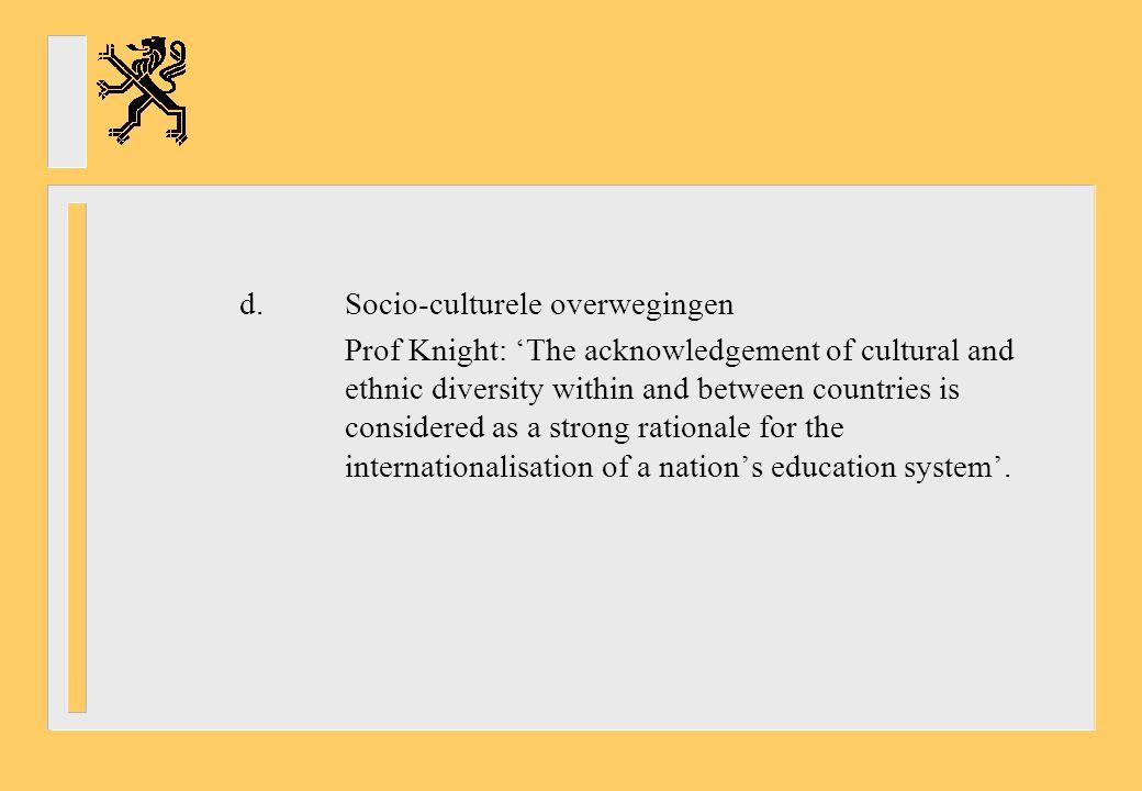 d. Socio-culturele overwegingen