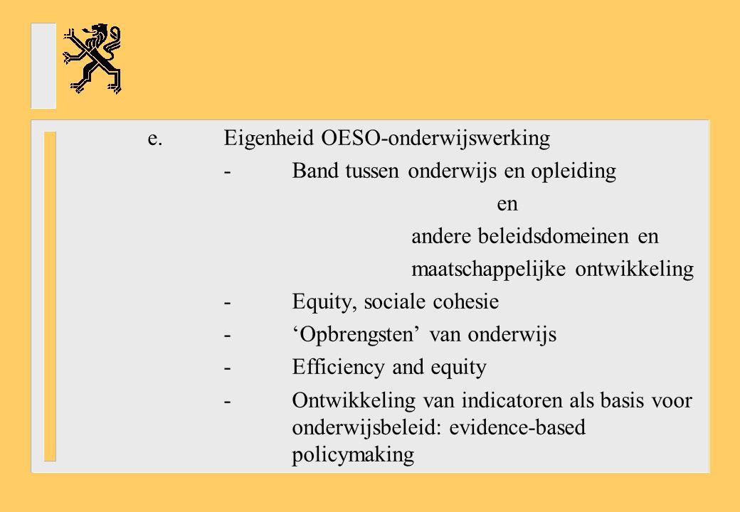 e. Eigenheid OESO-onderwijswerking