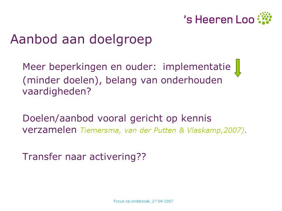 Aanbod aan doelgroep Meer beperkingen en ouder: implementatie