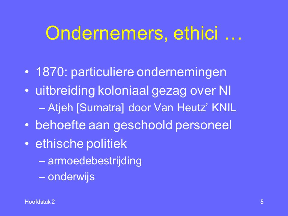 Ondernemers, ethici … 1870: particuliere ondernemingen