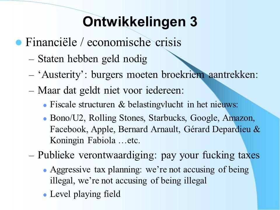 Ontwikkelingen 3 Financiële / economische crisis